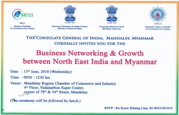 Business Networking & Growth between North East India and Myanmar on 13th June 2018