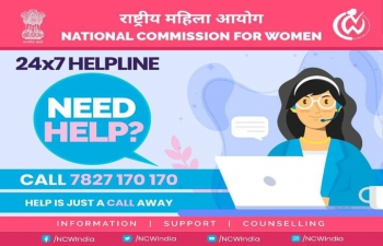 National Commission for Women has set up a dedicated 24 x 7 Helpline Number